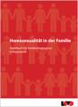 Homosexualität in der Familie – Handbuch für familienbezogenes Fachpersonal